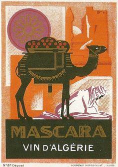 Fantastic Glossy Print - 'Mascara - Vin D'Algerie' - Taken From A Rare Vintage Travel Poster (Vintage Travel / Transport Posters) Vintage Travel Posters, Vintage Ads, Poster Vintage, Camelus, Magazin Covers, Misfit Toys, Advertising Poster, Illustrations, Africa Travel