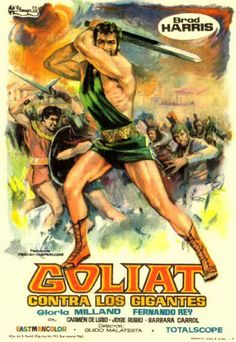 Ever notice powerful men are shown in short skirts yet men today are afraid to wear skirts! Goliat contra los gigantes - Goliath contro i giganti Old Film Posters, Best Movie Posters, Cinema Posters, Vintage Posters, College Books, Epic Movie, Tarzan, Classic Films, Best Tv Shows