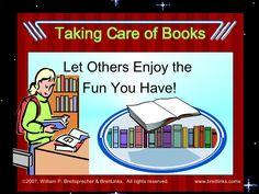 Taking Care of Library Books by William Breitsprecher via slideshare. Library Lesson Plans, Library Skills, Library Lessons, Library Ideas, Library Science, Library Activities, Book Care Lessons, Library Orientation, Pre-school Books