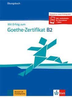 mit-erfolg-zum-goethe-zertifikat-b2-ubungsbuch-passend-zur-neuen-prufung-2019 Audio, Foreign Language, Certificate