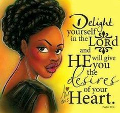 He will give you desires of your heart