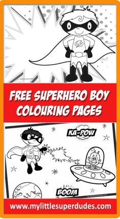 Two superhero boy themed colouring pages. These and more at www.mylittlesuperdudes.com #superhero #colouring #page