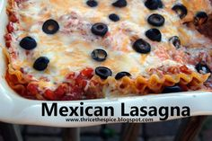 ThriceTheSpice: Mexican Lasagna