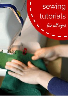 Sewing tutorials for all ages! Whether you're a beginner or you've been sewing all your life, there's something here for everyone. #sewing