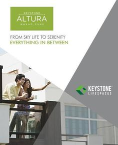 Keystone Altura  From Sky Life To Serenity Everything In Between  www.keystonelifespaces.com  #KeystoneLifespaces #KeystoneAltura #RealEstate #Wakad #Pune