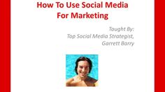 How To Use Social Media For Marketing : Benefits Of Social Media Marketing