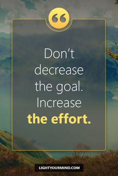 Don't decrease the goal. Increase the effort. | Motivational quotes for success | Goal quotes | Passion quotes | Motivational Quotes | Procrastination quotes | motivational quotes for life |procrastination quotes no excuses #success #quotes #inspirational #inspired #quotesoftheday #instaquote #qotd #words #quotestoliveby #wisdom #quotestagram #lifequotes #inspirationalquotes #motivational #quotestagram #quotesoftheday #quotestags #quotesdaily