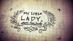 Practice. My little lady... Calligraphy by jason kim