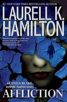 Cover Reveal: Affliction (Anita Blake, Vampire Hunter #22) by Laurell K. Hamilton. Coming 6/4/13