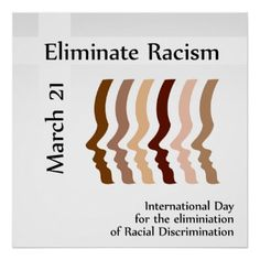 Day to celebrate elimination of racism Size: x Gender: unisex. Material: Value Poster Paper (Matte). Racism Quotes, Porte Design, Poster On, Heart Poster, Campaign Posters, Racial Equality, Black History Facts, Custom Posters, Custom Framing