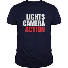 Lights Camera Action Great Gift For Any Photographer Film Maker  Guys Tee Hoodie Ladies Tee Photographer At Work T Shirt Photography T Shirt Amazon Photography T Shirts Amazon Mr Photographer T Shirt