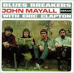 John Mayall with Eric Clapton - Blues Breakers (1966)