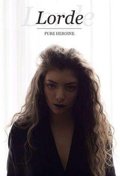 Lorde - Pure Heroine