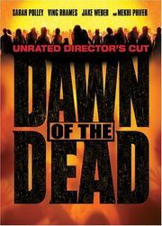 Dawn of the Dead. Yes