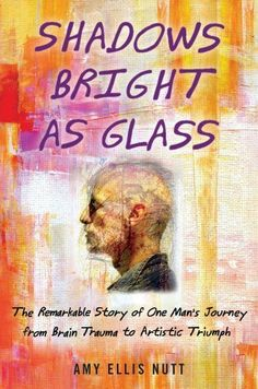 Shadows Bright as Glass by Amy E. Nutt. $18.75. 288 pages. Publisher: Free Press; 1 edition (April 5, 2011)