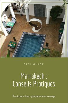 Riad Marrakech, Marrakesh, Green Lifestyle, Out Of Africa, Road Trip, Guide, Outdoor Decor, Blog, Caravan Decor