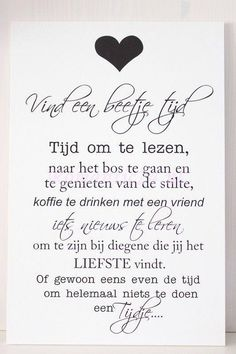 Quotes about life, love and lost : Een beetje tijd. Best Quotes, Love Quotes, Funny Quotes, Inspirational Quotes, Dutch Words, Words Quotes, Sayings, Dutch Quotes, More Than Words