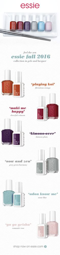 there is a reason why the fashion-savvy flock to the number one street style destination in the world: Tokyo. Japan's electric capital boasts taste, flair and an uncanny aptitude for mixing fashion metaphors. essie's fall 2016 collection captures the city's wild street style, eclectic cuisine and riot of autumnal colors. The six shade palette of mesmerizing hues channels the changing fall foliage along with the modern and traditional sides of Tokyo's bustling city.