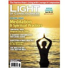 Light of Consciousness is dedicated to spiritual people interested in becoming aware of universal Consciousness, personal and global transformation and the timeless wisdom of the world's religious traditions.