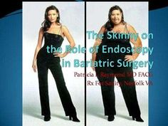 The Skinny on the Role of Endoscopy in Bariatric Surgery    So where does endoscopy play a role in today's obesity epidemic?    Here we'll discuss esophagogastroduodenoscopy from the pre-op assessment to post op troubleshooting, as well as the upcoming new techniques and tools for endoscopic bariatric procedures.