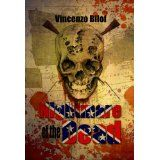 Nightmare of the Dead: Rise of the Zombies (Kindle Edition)By Vincenzo Bilof