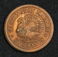 American Civil War Tokens - One Cent - Washington Exchange Market, New York 1863.