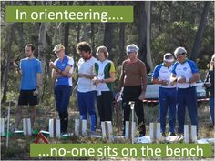 In orienteering... no-one sits on the bench