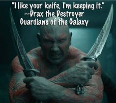 Guardians of the Galaxy TOP Drax the Destroyer Quotes! - JustEnza.com
