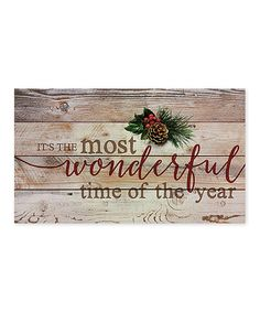 Look at this 'Most Wonderful Time' Wall Sign on #zulily today!
