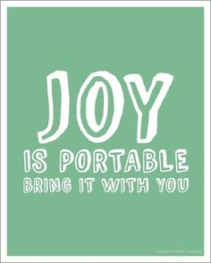 Joy Is Portable a Motivational Poster 8x8 by ideascompany on Etsy, $13.00