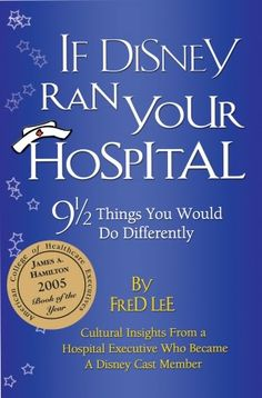 Great book for veterinary hospital management too. A must read for any veterinary or vet tech! If Disney Ran Your Hospital: 9 1/2 Things You Would Do Differently