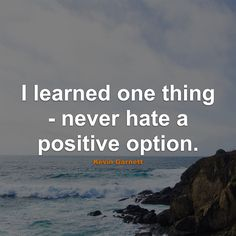 #Positive #Quotes #Quote #PositiveQuotes #QuotesAboutPositive #PositiveQuote #QuoteAboutPositive #Never #Option