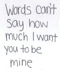 Searching for I Want You quotes and sayings, to convey your message to someone you love and want. Secret Crush Quotes, Crush Quotes Tumblr, Crush Quotes For Him, Crush Quotes About Him Teenagers, Boy Crush Quotes, I Want You Quotes, Quotes To Live By, Cute Bf Quotes, Quotes Quotes