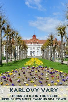 Day Trips from Prague: Things to Do in Karlovy Vary