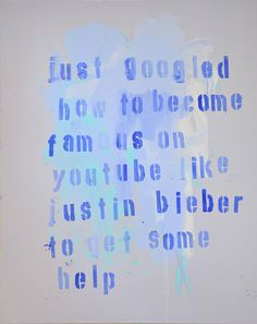 UNTITLED (JUST GOOGLED HOW TO BECOME FAMOUS ON YOUTUBE) by Boris Fauser (limitierte Edition mit Gesamtauflage 150)