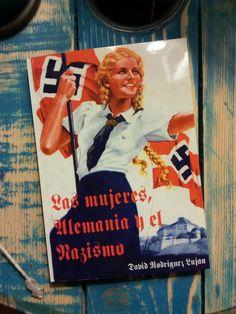 """""""Las Mujeres, Alemania y el Nazismo"""" - Disponible en Amazon"""