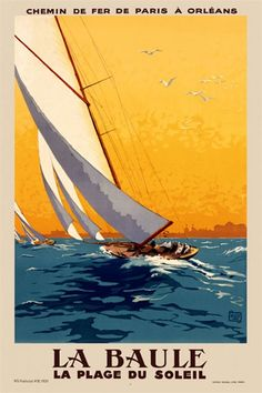 La Baule by Allow 1924 France - Vintage Poster Reproduction. This vertical French travel poster features sailboats on ocean waves lean to one side in the wind as seagulls fly in the yellow sunset sky above. Giclee Advertising Print. Classic Posters