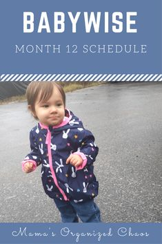 Babywise Schedule Month 12 - Mama's Organized Chaos - Babywise schedule month for baby around 12 months of age. On this page you'll find schedules, - Newborn Schedule, Baby Schedule, Toddler Schedule, Parenting Websites, Parenting Hacks, New Parents, New Moms, 12 Month Old Schedule, Awake Times For Babies
