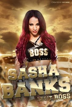Sasha Banks Legit BOSS by GFXWWE Facebook page:www.facebook.com/FightsWWE Posted on facebook page:on.fb.me/1UCZ5yW Posted on pinterest:bit.ly/1NekrlK