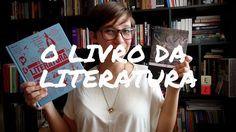 """Vamos ler """"O Livro da Literatura""""?"""
