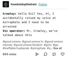999 - they live in London Good Omens Book, Michael Sheen, Terry Pratchett, Fandoms, The Infernal Devices, Film Serie, Crowley, Superwholock, Nerdy