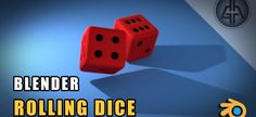 Animation & Physics Tips - Rolling Dice Exercise