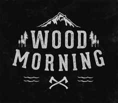 Visual Graphc - Wood morning