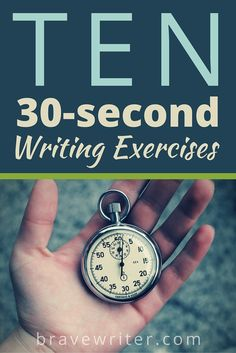 TEN 30-Second Writing Exercises for kids.