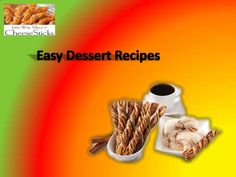 John Wm. Macy's CheeseSticks offers ideas for #easy #dessert recipes.