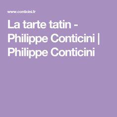 La tarte tatin - Philippe Conticini   Philippe Conticini