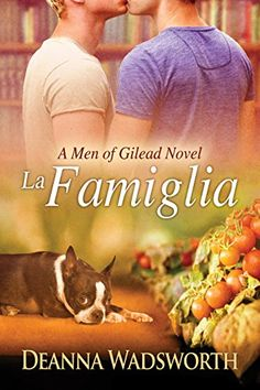 La Famiglia (The Men of Gilead Book 2) Dreamspinner Press