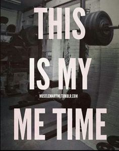 For real gym time is MY time my stress reliever my go to zone