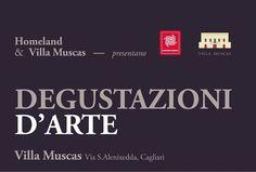 DEGUSTAZIONI D'ARTE – CANTINA DI MOGORO – VILLA MUSCAS – CAGLIARI – VENERDI 6 DICEMBRE 2013