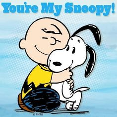 You're My Snoopy!